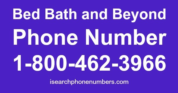 Bed Bath and Beyond Phone Number